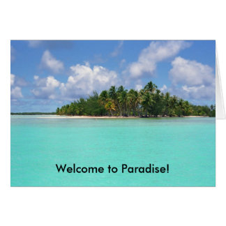 Welcome to Paradise! Card