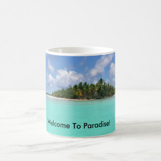 Welcome To Paradise! Coffee Mug