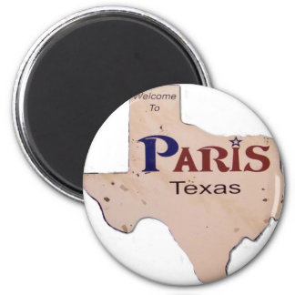 Welcome to Paris, Texas Magnet