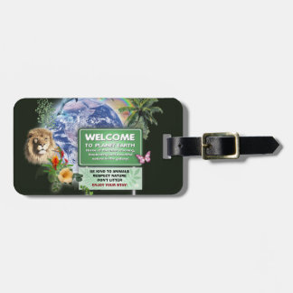 Welcome to Planet Earth Luggage Tag