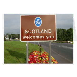 Welcome to Scotland - Anglo-Scottish Border Sign Card
