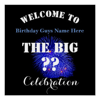 Welcome To ... The BIG (Any Year) Birthday  - Poster