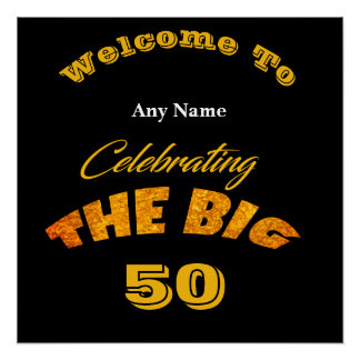 Welcome To ... The BIG Any Year Man's Birthday  - Poster