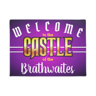 Welcome to the CASTLE of (Your Name - editable) Doormat