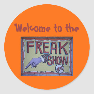 Welcome to the freakshow sticker