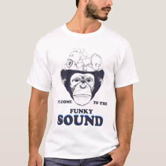 welcome to the funky sound T-Shirt