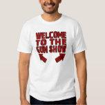 Welcome to the Gun Show Tee Shirts