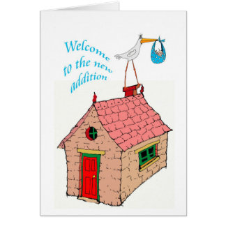 """""""Welcome to the new addition to the family"""" Card"""