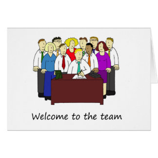 Welcome to the team, office workers. card