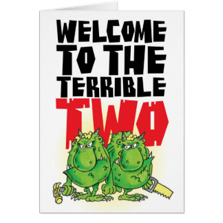 welcome to the terrible two!!!! card