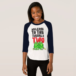 Welcome to the Terrible Two T-Shirt