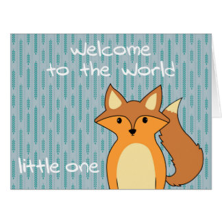Welcome to the World - Little Fox Big Greeting Card