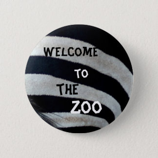 Welcome to the zoo 2 inch round button