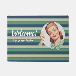 Welcome!  Wipe your feet heathen! Doormat