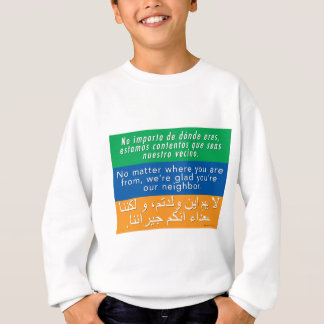 Welcome Your Neighbors - Spanish English Arabic Sweatshirt