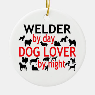 Welder by Day Dog Lover by Night Ceramic Ornament