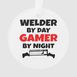 Welder by Day Gamer by Night Ornament