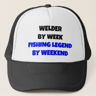 Welder by Week Fishing Legend By Weekend Trucker Hat