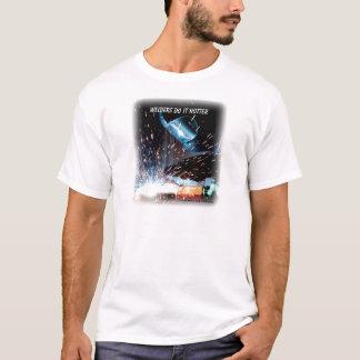 Welders Do It Hotter T-Shirt