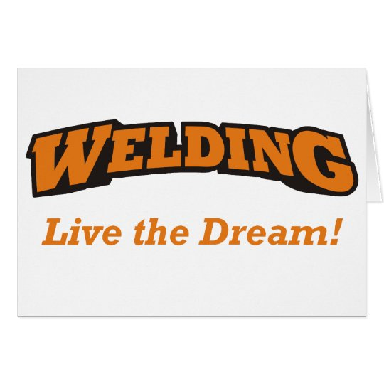 Welding / Dream Card