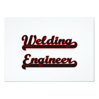 "Welding Engineer Classic Job Design 5"" X 7"" Invitation Card"