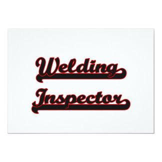 "Welding Inspector Classic Job Design 5"" X 7"" Invitation Card"