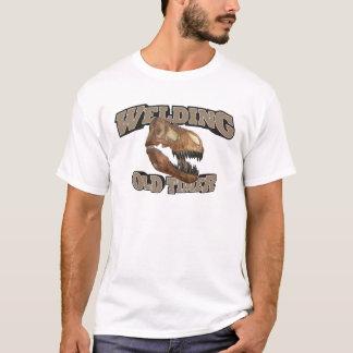 Welding Old Timer! T-Shirt