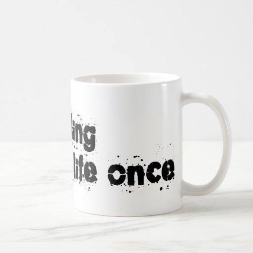 Welding Saved My Life Once Mug