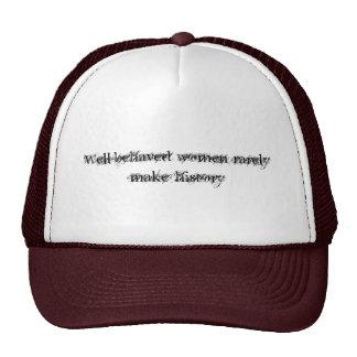 Well-behaved Women Trucker Hats