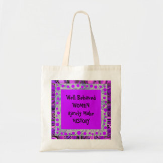 well behaved women joke tote bag