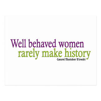 Well Behaved Women Quote Postcard