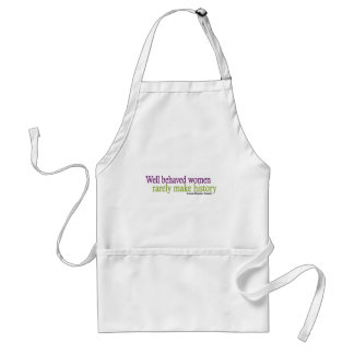 Well Behaved Women Quote Standard Apron