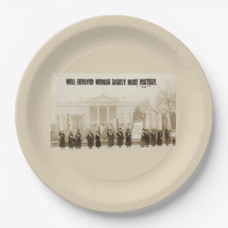 Well behaved women rarely make history... paper plate
