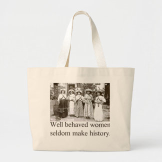 Well behaved women tote features Las Adelitas