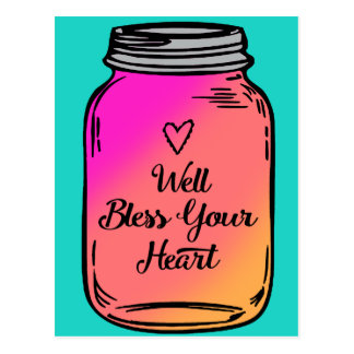 Well Bless Your Heart Mason Jar Postcard