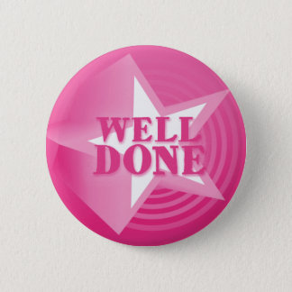 Well done button badge in pink