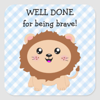Well done for being brave - cute lion square sticker
