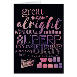 Well done! Fun Typography style card