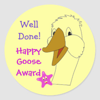 WELL DONE Happy Goose Kids Home or School Award Classic Round Sticker