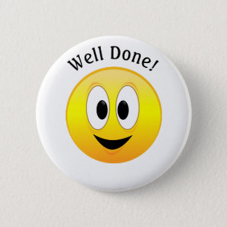Well Done!, Happy Yellow Smiley Face 2 Inch Round Button