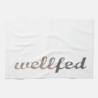 Well Fed Kitchen Towel