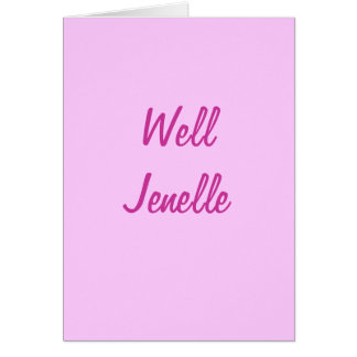 Well Jenelle Card
