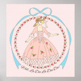 Well La Dee Da Victorian Belle Poster