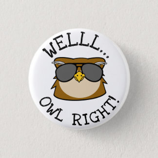 Well Owl Right 1 Inch Round Button