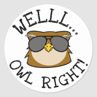Well Owl Right Classic Round Sticker