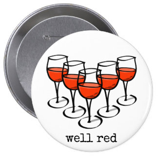 Well Red Wine Glasses 4 Inch Round Button
