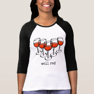 Well Red Wine Glasses Shirt