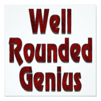 """Well Rounded Genius Red 5.25"""" Square Invitation Card"""