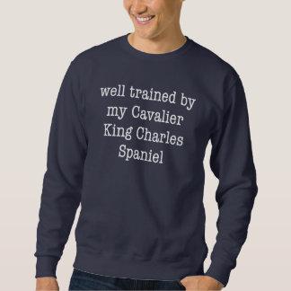 Well Trained By My Cavalier King Charles Spaniel Sweatshirt