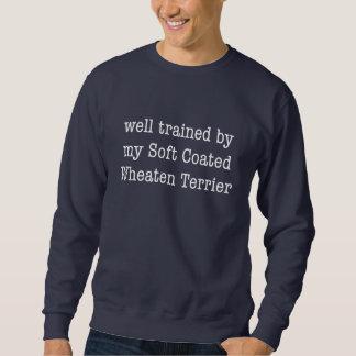 Well Trained By My Soft Coated Wheaten Terrier Sweatshirt